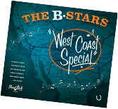 The B-Stars Album, West Coast Special